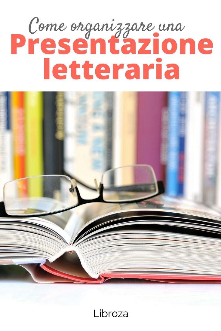 Come organizzare una presentazione letteraria - Libroza.com
