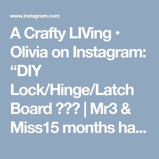 "A Crafty LIVing • Olivia on Instagram: ""DIY Lock/Hinge/Latch Board 🔧🔩⚒ 
