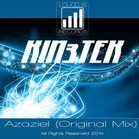 KIN3TEK - Azaziel (Original Mix) Preview by KIN3TEK on SoundCloud