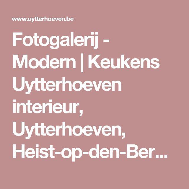 Fotogalerij - Modern   Keukens Uytterhoeven interieur, Uytterhoeven, Heist-op-den-Berg, keukens, interieur, totaalinrichting, maatwerk, maatkasten, gepersonaliseerd, badkamer, dressing, modern, landelijk  