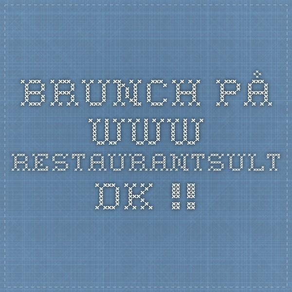 Brunch på www.restaurantsult.dk !!