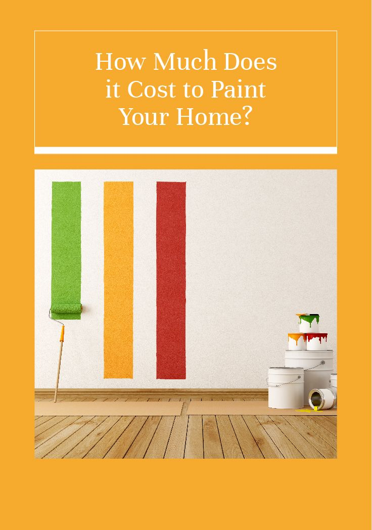 What Is The Per Sq Ft Cost Of Painting Paint Your House Home