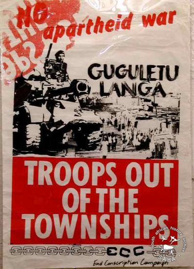 UDF Poster 'NO apartheid war: GUGULETHU LANGA TROOPS OUT OF THE TOWNSHIPS' by End Conscription Campaign (ECC), 20/08/1983 - 20/08/1991, South Africa