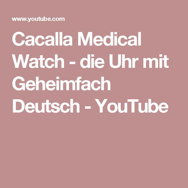 Cacalla Medical Watch   Die Uhr Mit Geheimfach Deutsch   YouTube