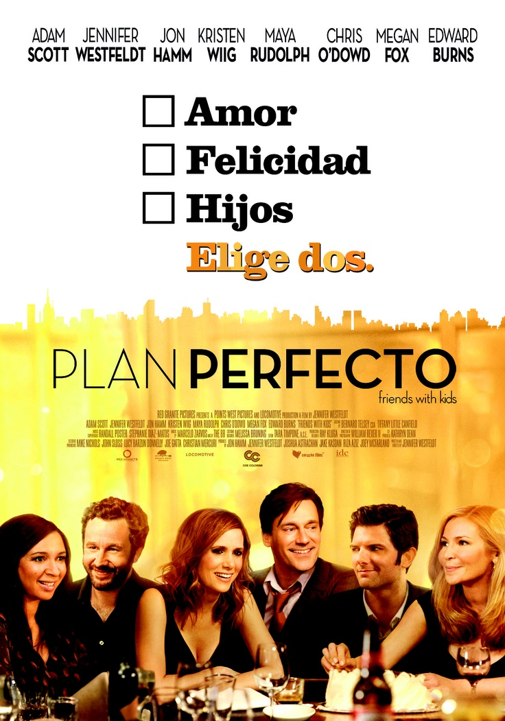 Plan perfecto | Friends with Kids