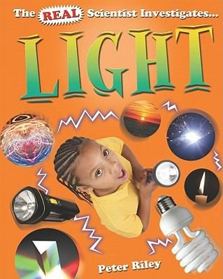 Light energy -- How to be a real scientist -- Lights out! -- Clever cameras -- Bouncing rays -- Magical mirrors -- See above your head -- Kaleidoscope crazy -- Bending light -- Magnify me! -- Rainbow light -- Color crazy -- Light for sight -- Results and answers -- Further information.
