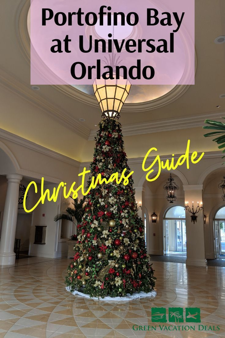 Loews Portofino Bay Hotel Christmas At Universal Orlando Guide Green Vacation Deals In 2020 Portofino Bay Orlando Christmas Universal Orlando