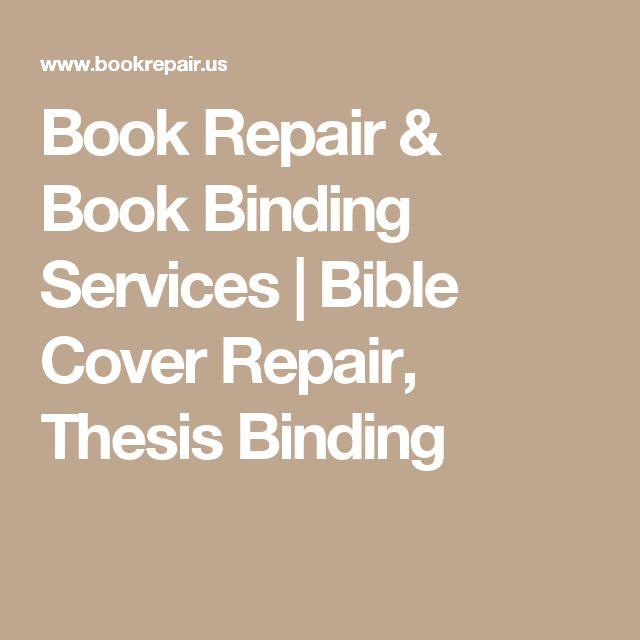 Book Repair & Book Binding Services | Bible Cover Repair, Thesis Binding