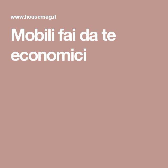 Mobili fai da te economici