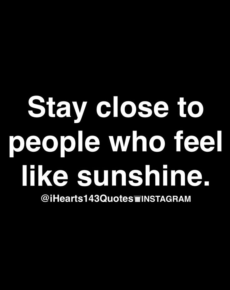 Yes...shine and attract great people to surround yourself with. Stay away from toxic, black clouds!