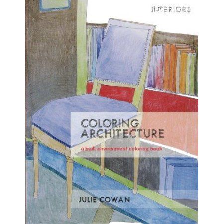 Coloring Architecture: A Built Environment Coloring Book