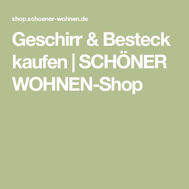 Geschirr & Besteck kaufen   SCHÖNER WOHNEN-Shop