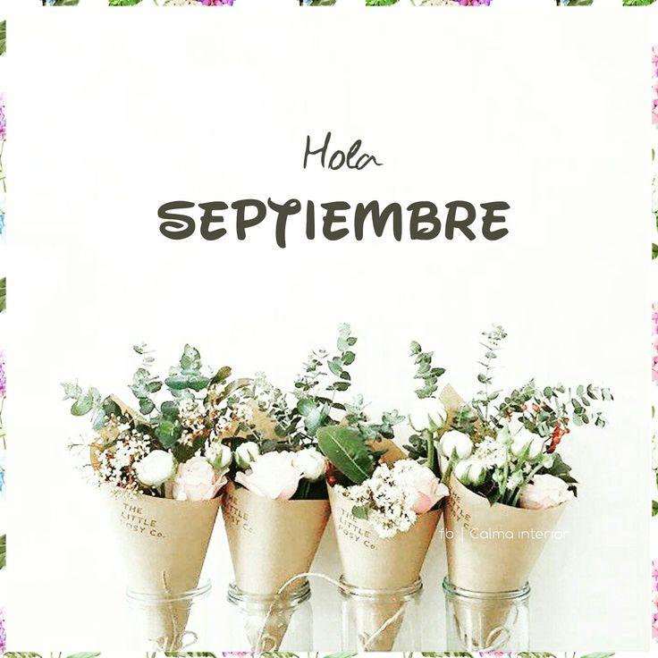 ▪Hola SEPTIEMBRE ▪  #calmainterior #nuevomes #septiembre #bienvenido #sorprendenosconlomejor