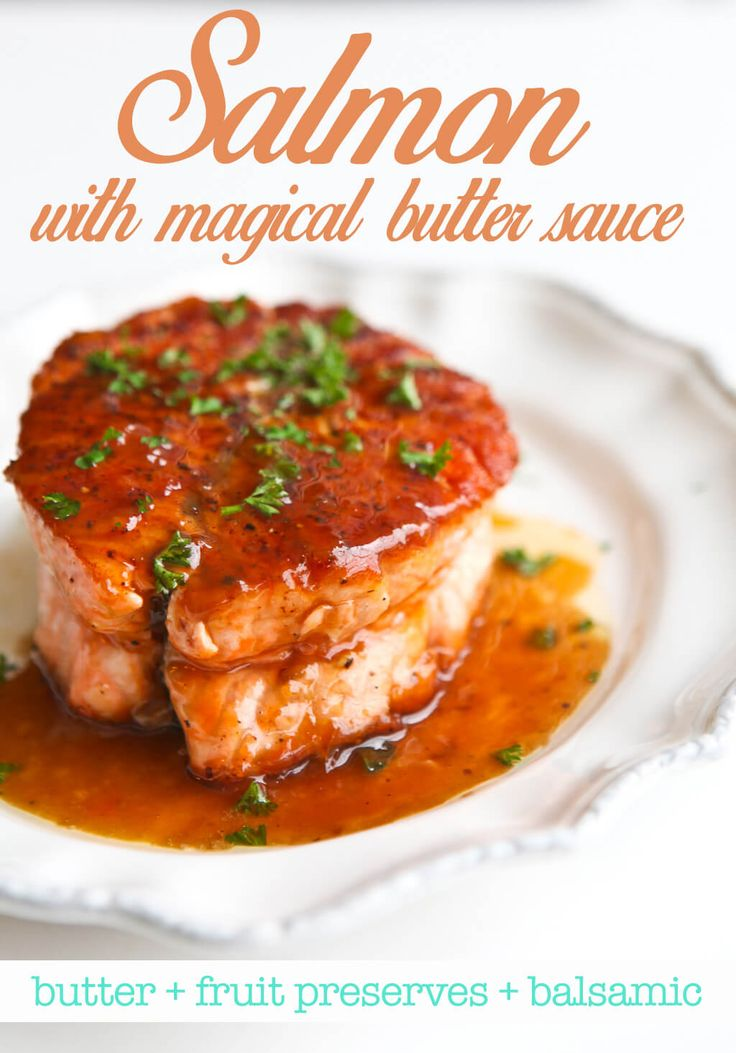 Salmon with 5-minute Magical Butter Sauce. Just microwave: butter + your favorite fruit jam + balsamic vinegar ~ http://steamykitchen.com