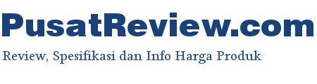 Tempat review dan informasi harga hp terbaru, harga kamera terbaru, harga laptop terbaru dan lain-lain.  http://pusatreview.com