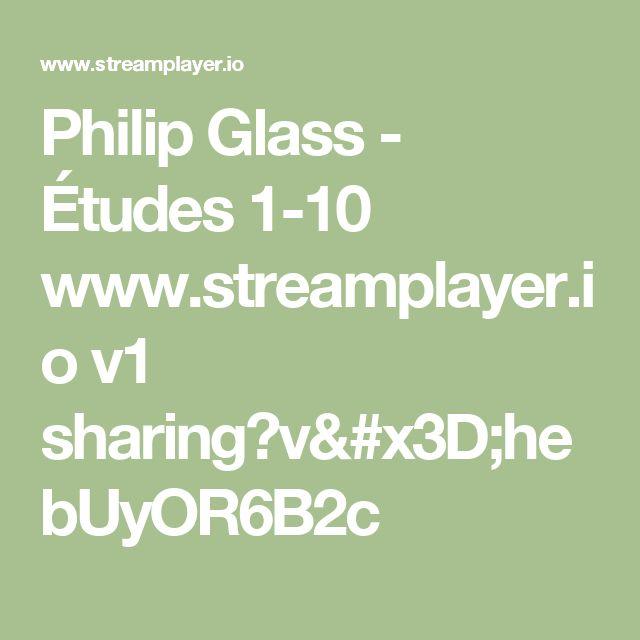 Philip Glass - Études 1-10 -  Andrew Chubb, piano www.streamplayer.io v1 sharing?v=hebUyOR6B2c