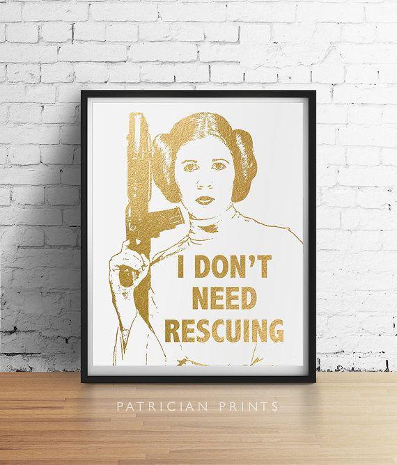 Impression de la PRINCESSE LEIA Star Wars, je n'ai besoin sauvetage Carrie Fisher citation, source d'inspiration de feuille d'or Faux Poster, Star Wars cadeaux Art mural