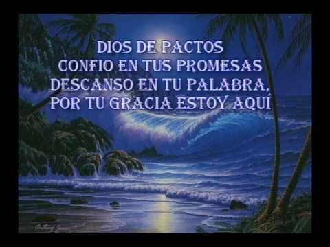 DIOS DE PACTOS ADORACION - YouTube
