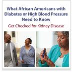 Diabetes is the #1 cause of kidney failure among African Americans. Read what African Americans with #diabetes or high blood pressure need to know about #kidneydisease .
