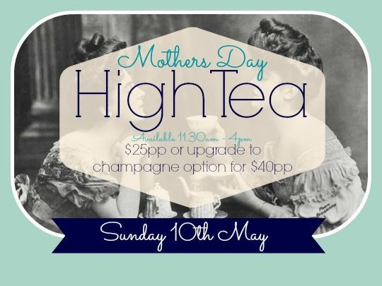 Mothers Day High Tea - Paihia - Eventfinda