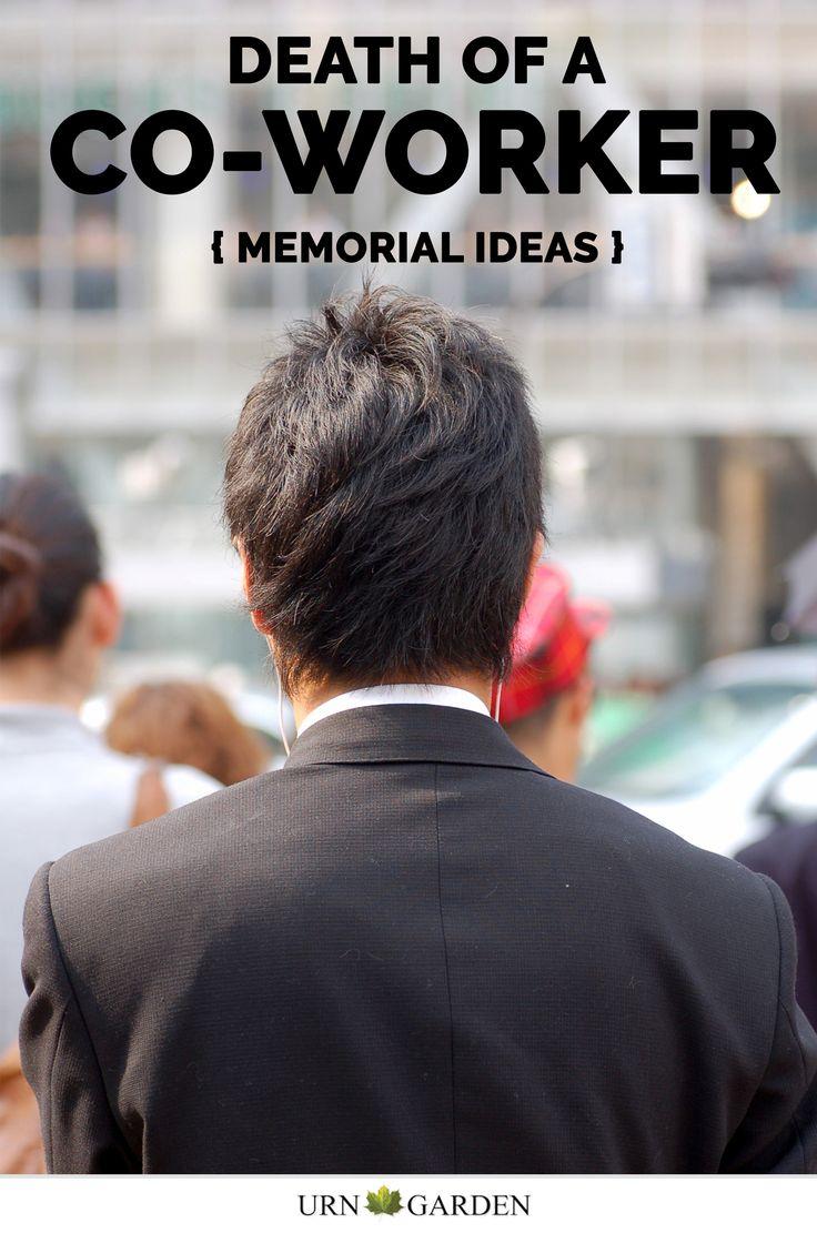 Coworker Memorial Ideas