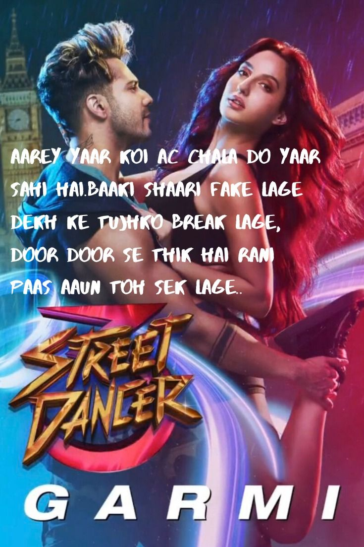 Garmi Song Lyrics Street Dancer 3d In 2020 Neha Kakkar Song