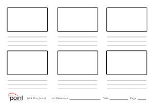 16:9 Story Board Template, PDF download (68K). To The Point Productions, Australia.