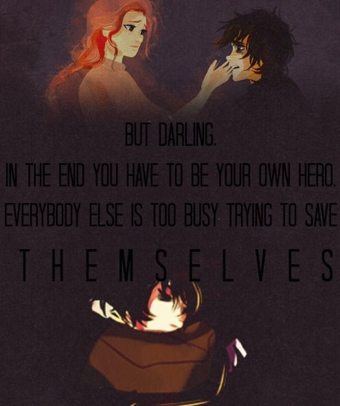 quotes from reyna from the blood of olympus | The Heroes of Olympus You have to be your own hero