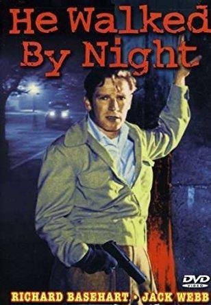 Richard Basehart & Scott Brady & Alfred L. Werker & Anthony Mann-He Walked By Night