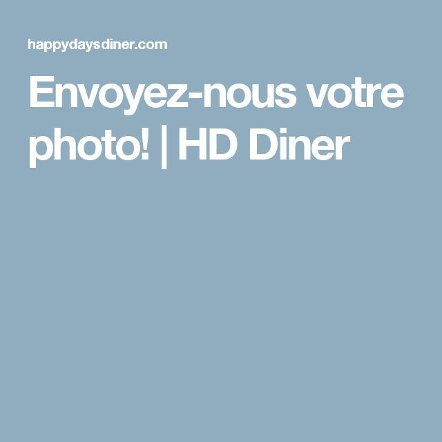 Envoyez-nous votre photo!   HD Diner