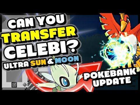 Pokemon Ultra Sun And Moon Can You Pokemon Bank Transfer Celebi Pok Pokemon Sun Pokémon Gold And Silver