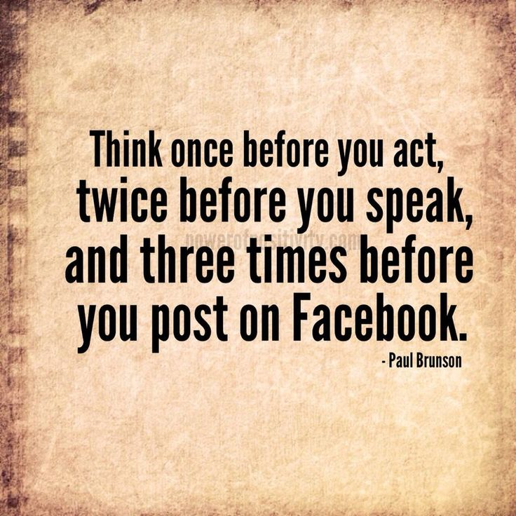 Quotes On Thinking Before You Speak: Think Once Before You Act, Twice Before You Speak, And