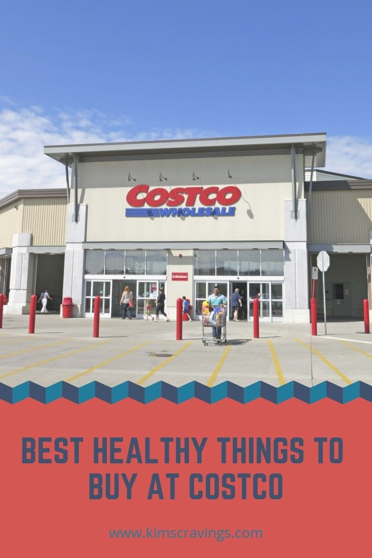 Here S A List Of The Best Healthy Things To Buy At Costco