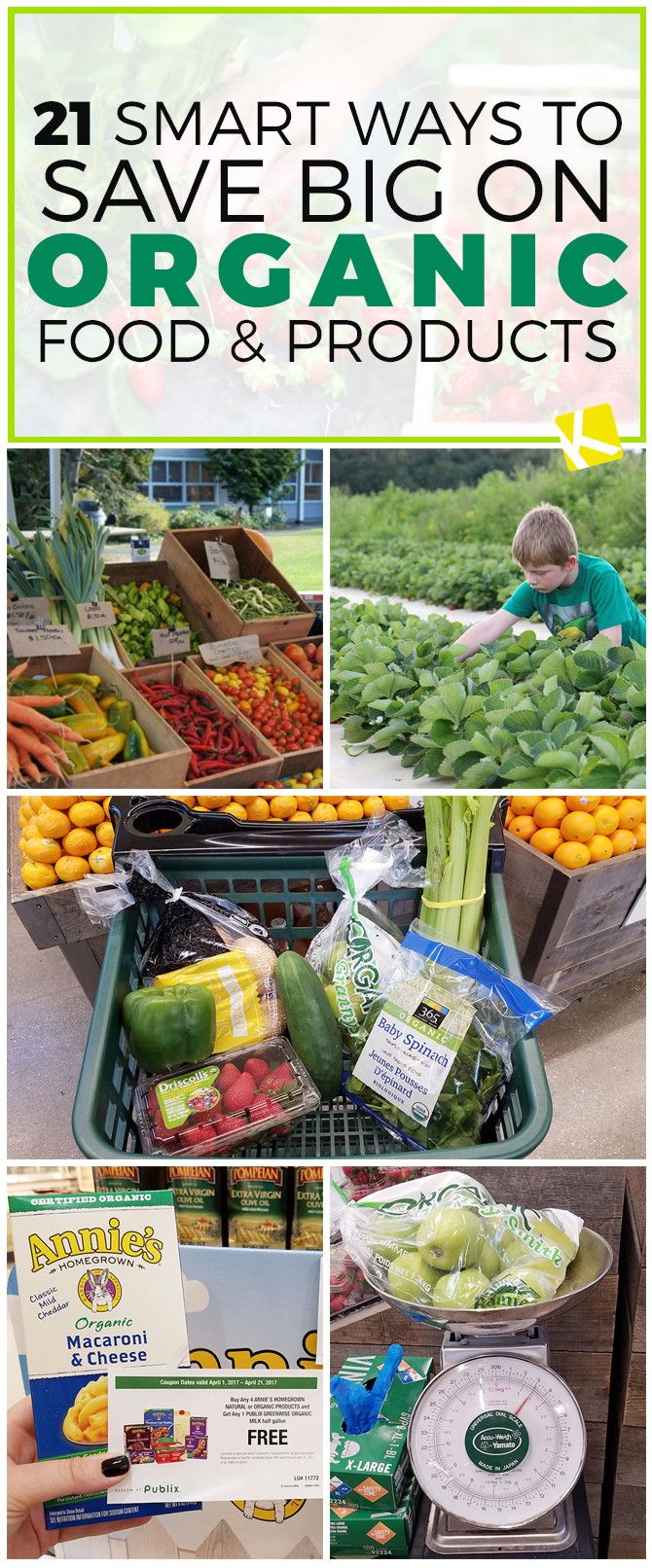21 Smart Ways to Save Big on Organic Food & Products