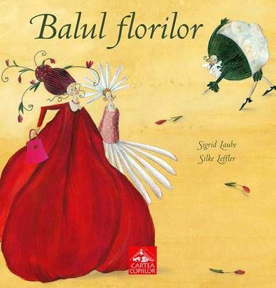 Balul florilor - Sigrid Laube, Silke Leffler