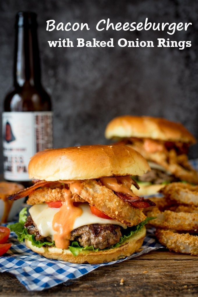 The Ultimate Bacon Cheeseburger with Baked Parmesan Onions Rings - this is what…