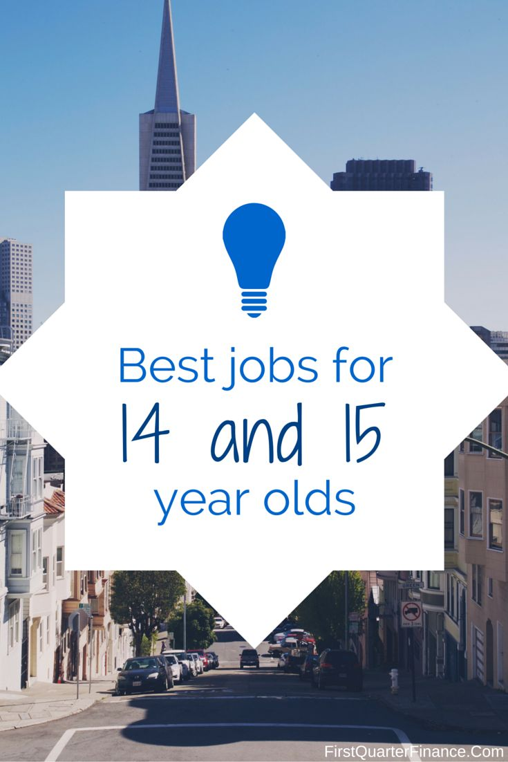 best first jobs for 15 year olds
