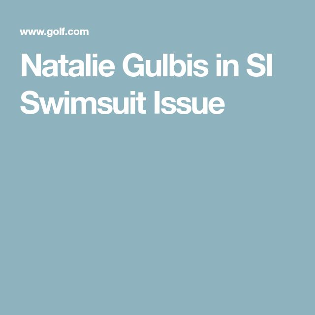Natalie Gulbis in SI Swimsuit Issue