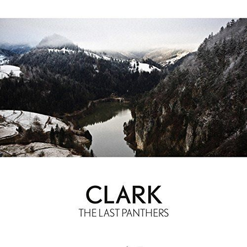 Clark - The Last Panthers En savoir plus sur https://www.192kb.com/boutique/musique/vinyle/the-last-panthers-mp3-inclus/