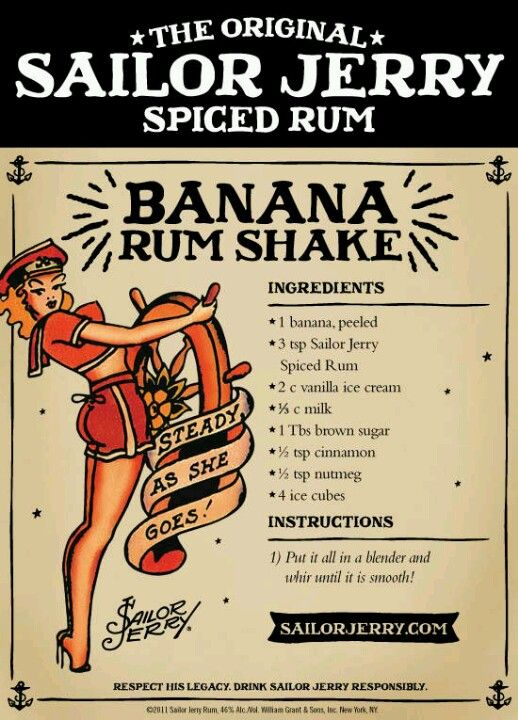 Sailor Jerry Banana Rum Shake. Sailor Jerry Spiced Rum, fresh banana, vanilla ice cream, milk, brown sugar, cinnamon, nutmeg, ice cubes. No longer listed on the site