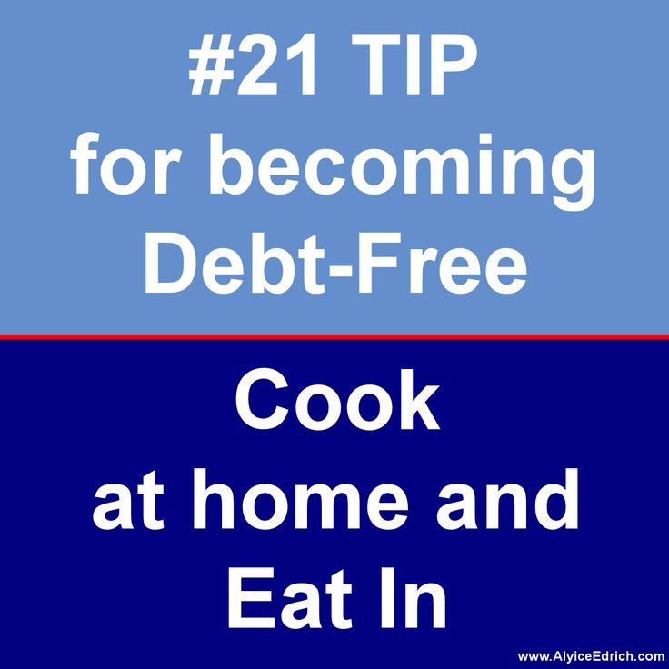Alyice Edrich - Debt Free Tips - A healthy dinner at a restaurant for a family of four, can run anywhere from $15 to $25 per person, or upwards of $100 per family meal. A nice lunch out with your spouse can run anywhere from $10 to $15 per person. And a relaxing breakfast with your best friend, can run anywhere from $5 to $13 per person. Save money by hosting meals at home. Make it even more exciting by coming up with meal themes… complete with theme-related activities, movies, or music.