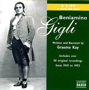 Beniamino Gigli - A Life In Words And Music NAXOS 8.558148-51 (RF)