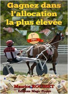Il est une évidence dans les courses hippiques : plus l'allocation (le prix) de la course est élevée, meilleurs sont les chevaux qui y participent. Et pour nous turfistes, il devient facile d'y gagner avec les 10 systèmes logiques décrits dans cet ebook.