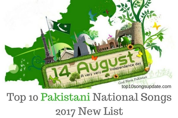 Top 10 Pakistani National Songs (Milli Naghmay) 2017 New and Latest List. Best Pakistani 14 august milli naghme, independence day songs complete list.