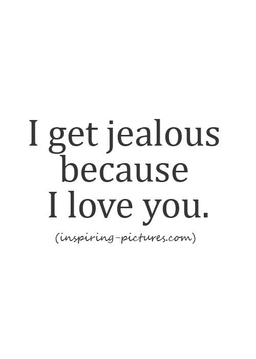 I Love You Jealous Quotes : ... Quotes, Moving On Quotes, Best Life Quotes, Letting Go Quotes