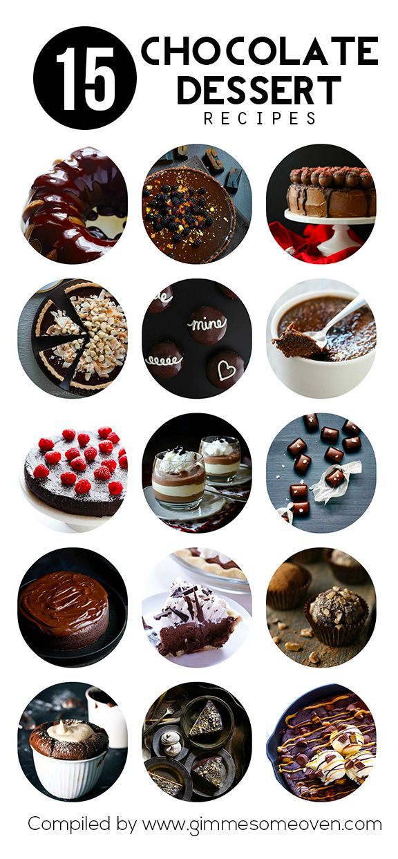 15 Chocolate Dessert Recipes -- any of these would be perfect for Valentine's Day, or any delicious day | gimmesomeoven.com