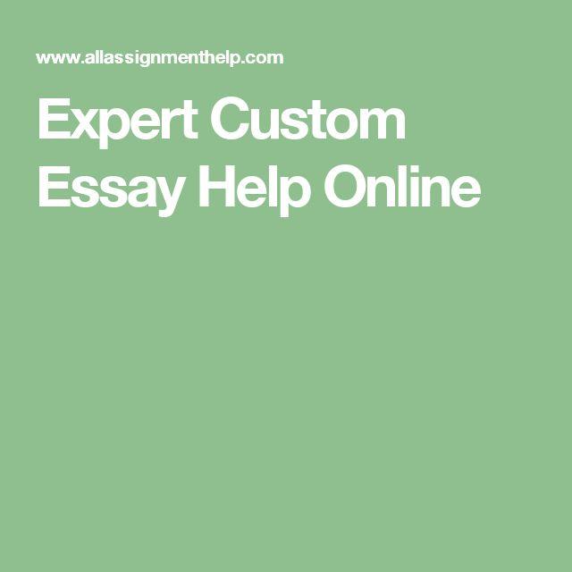 Expert Custom Essay Help Online