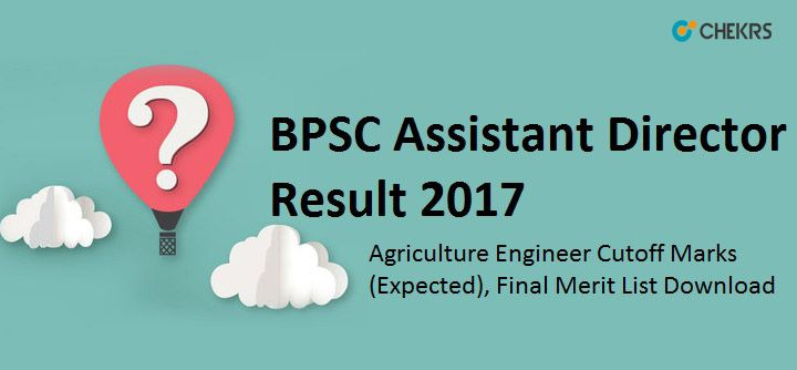 BPSC Assistant Director Result 2017 #Agriculture #Engineer #Cutoff