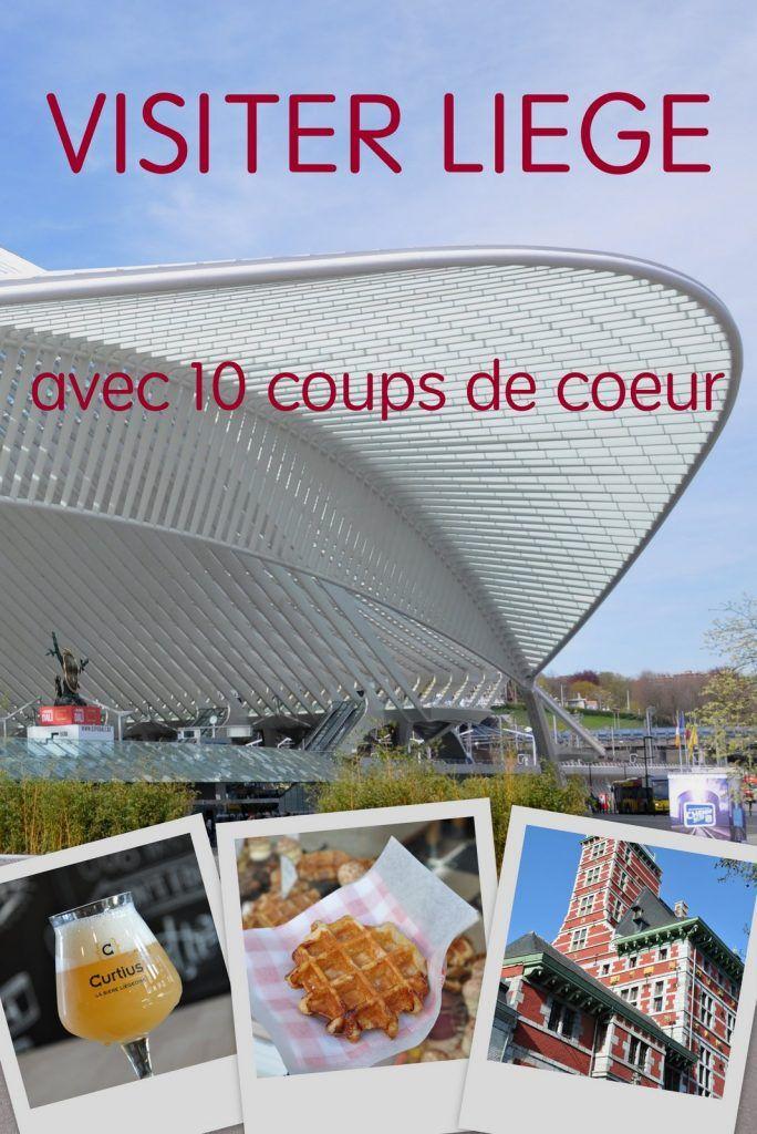 10 coups de coeur à découvrir à Liège en Belgique, avec la gare de Calatrava, son street-art, ses gaufres et ses bières...