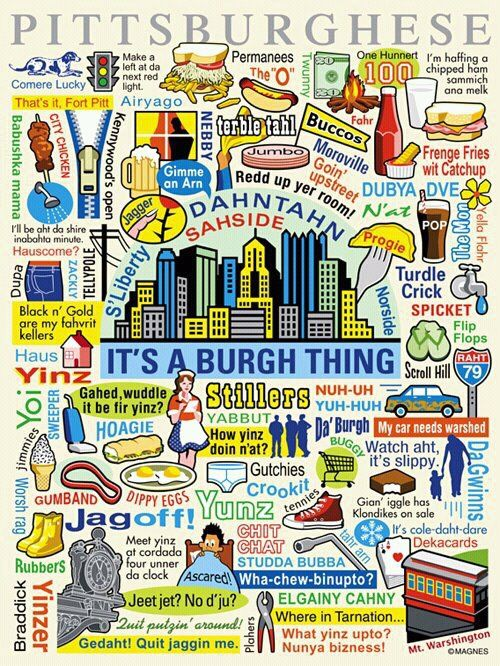 Love Pittsburgh!Sweets Home, Languages, Pittsburgh Stuff, Burgh Things, Funny, Pittsburgh Steelers, Places, Da Burgh, True Stories